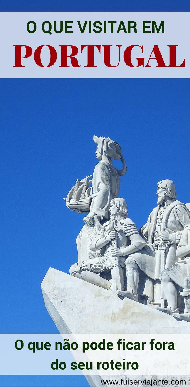 O que visitar em Portugal. Saiba o que não pode ficar fora do seu roteiro. Principais cidades e regiões para conhecer em Portugal #viagem #portugal #roteirodeviagem