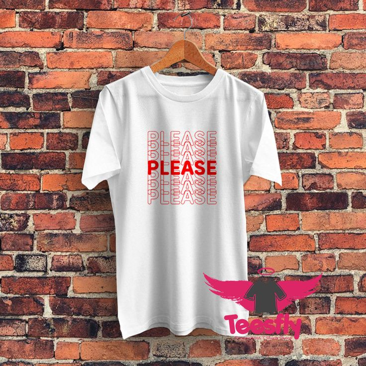 Cheap Please Please Please Graphic T-Shirt  Price: 14.50  #tshirt #tshirtdesign #graphic #streetwear #hoodie #funny #clothing #sweatshirt #apparel #gift #giftidea #trending #shortsleeve #comic #longsleeve #customshirt #printing #buytshirt #tshirtsale #outfit #ootd #customtshirts #customizedshirts #graphictshirts #graphictshirts