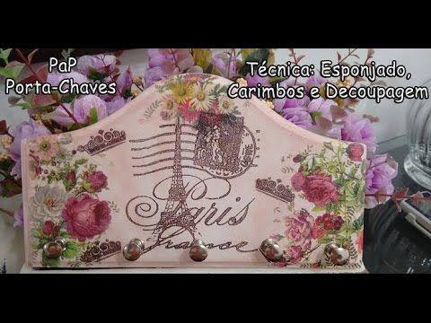 PaP Porta Chaves - Decoupagem, Esponjado  Carimbos