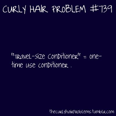 =(Hair Beautiful, Naturally Curly Hair Problems, Thick Hair Problems, Long Hair Problems, Soooo True, Vacation Tips, So True, Curlyhairproblems, Travel Size