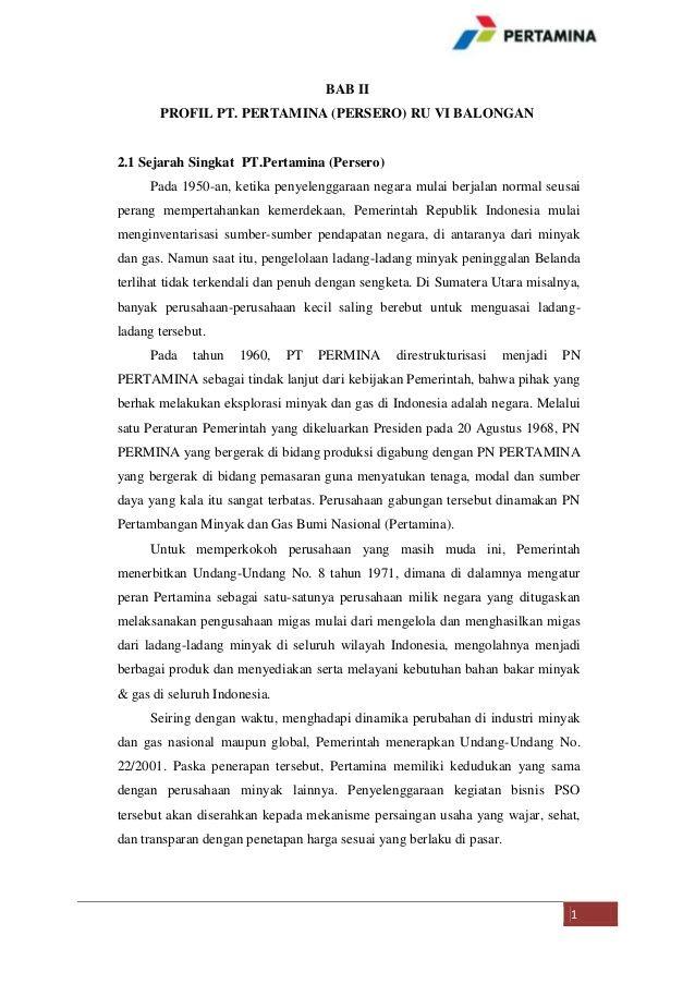 BAB II PROFIL PT. PERTAMINA (PERSERO) RU VI BALONGAN  2.1 Sejarah Singkat PT.Pertamina (Persero) Pada 1950-an, ketika peny...