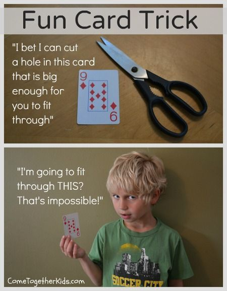 Check out this fun card trick ~ you can cut a hole in a single playing card that's big enough for a kid to fit through!!
