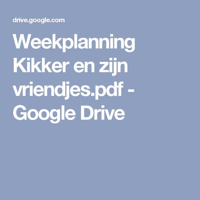 Weekplanning Kikker en zijn vriendjes.pdf - Google Drive