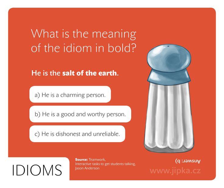 Idiom - Salt of the earth