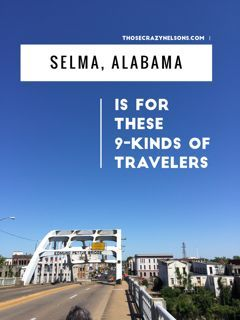 What is there to do in Selma, Alabama? Will you enjoy traveling there? Is Selma for you? This article tells you--yes or no.