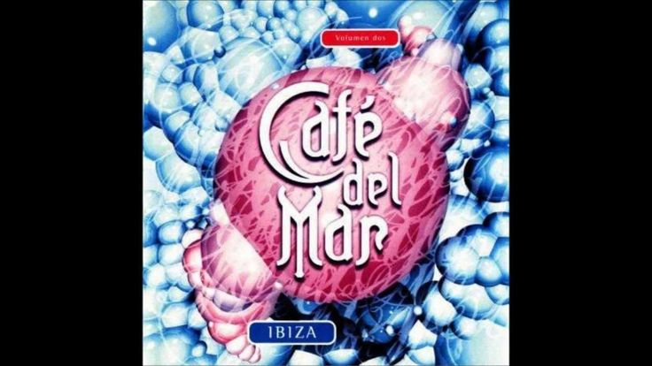 Cafe del Mar Volumen 2