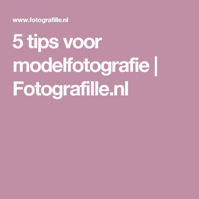 5 tips voor modelfotografie | Fotografille.nl