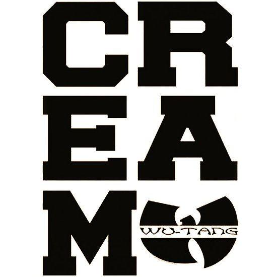 CREAM Wu-Tang