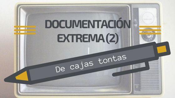 Documentación extrema (2) De cajas tontas #RDA #DDR #documentación #escribiendo