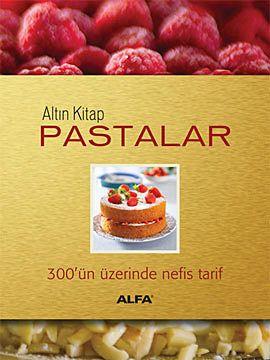 altin kitap pastalar - piraye erdogan - alfa yayincilik  http://www.idefix.com/kitap/altin-kitap-pastalar-piraye-erdogan/tanim.asp