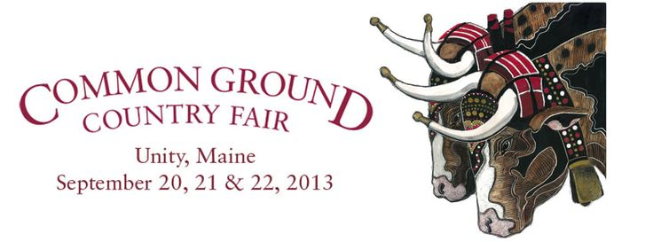 The Common Ground Country Fair, which is an annual event held in Unity ME, is celebration of rural living that promotes organically grown Maine produce, alternative lifestyles, and a common ground for a variety of organizations.