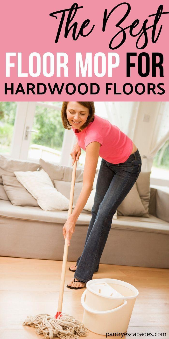 Best Floor Mop For Hardwood Floors Best Mop Clean Hardwood Floor Mopping Spring Cleaning Hous In 2020 Floor Cleaning Mop Hardwood Floors Floor Cleaning Hacks