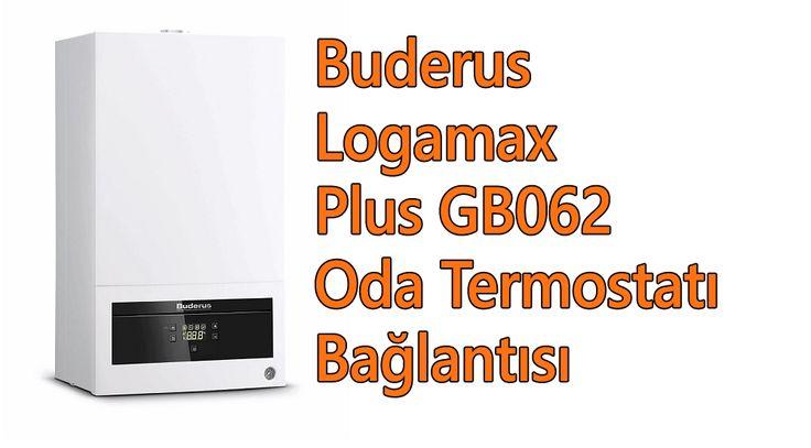 Buderus Logamax Plus GB062 Oda Termostatı Bağlantısı