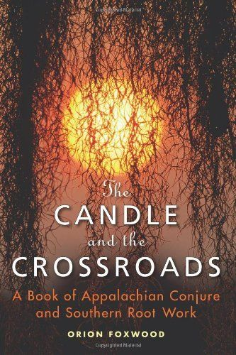 49 best read it images on pinterest book lists books to read and the candle and the crossroads a book of appalachian conjure and southern root work fandeluxe Image collections
