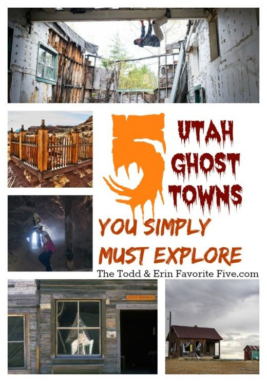 5 Utah Ghost Towns You Simply MUST Explore - just be out of there by nightfall...