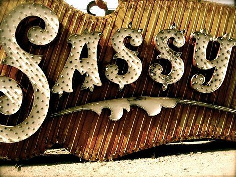 Sassy: Stuff, Sassy Sign, Neon Signs, Vintage Signs, Things, Typography, Type, Design
