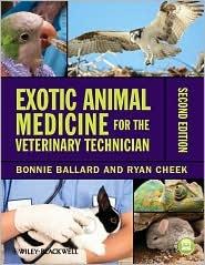 Exotic Animal Medicine for the Veterinary Technician, (0813822068), Bonnie Ballard, Textbooks - Barnes & Noble