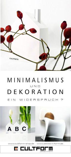 Minimalismus und Dekoration - sa muss kein Widerspruch sein. #minimalismus #dekoration #cultform #design #interiordesign #blog