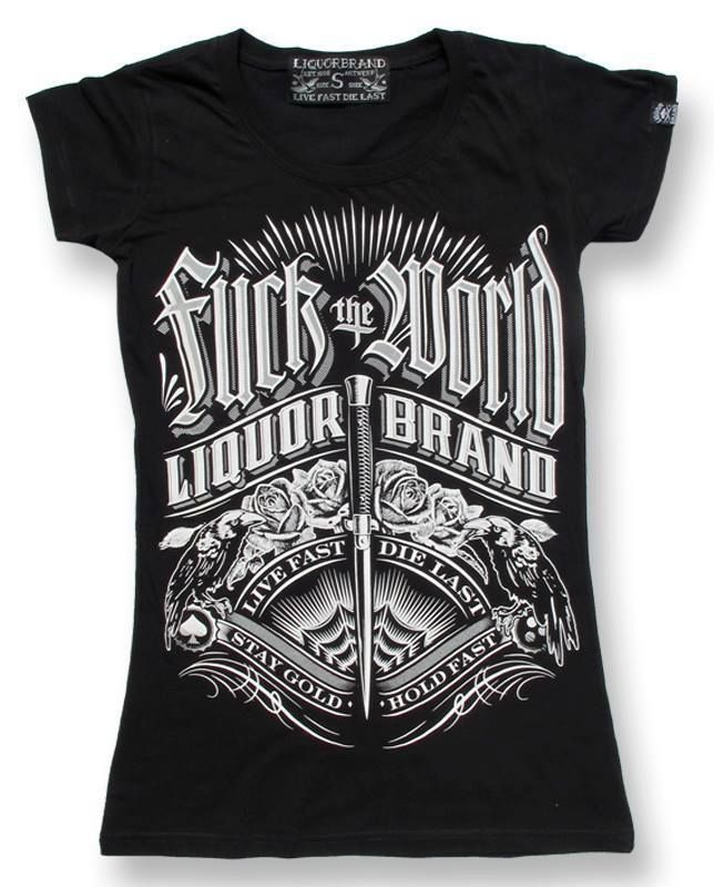 Liquor Brand Damen FUCK THE WORLD T-Shirt.Tattoo,Pin up,Custom,Biker Style