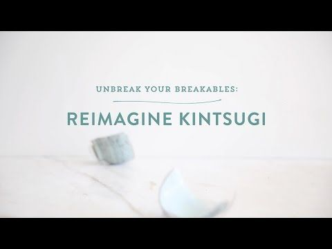 "VIDEO: Discover How to ""Unbreak"" Broken Ceramics – One Kings Lane — Our Style Blog"