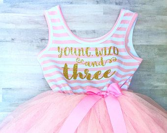 3rd Birthday Outfit Girl / Young Wild and Three / Third Birthday Tutu Dress / Toddler Tutu Dress / Gold Letters Pink Striped Dress