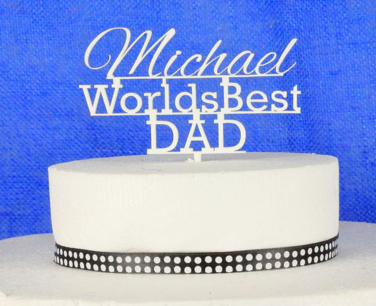 Worlds Best Dad personalised Cake Topper