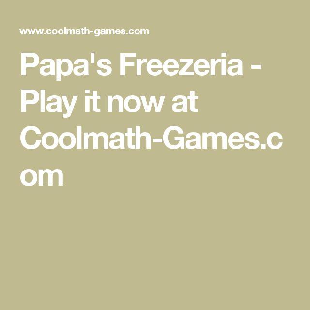 Papa's Freezeria - Play it now at Coolmath-Games.com