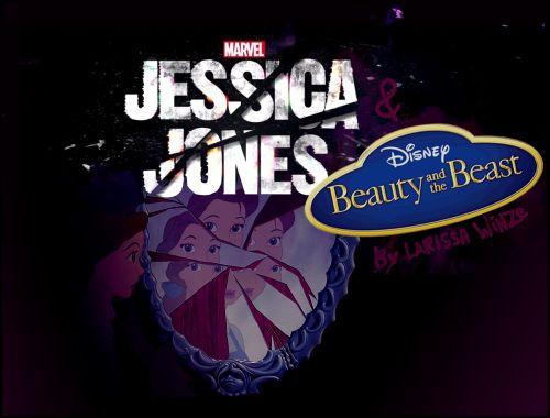 Jessica Jones e A Bela e a Fera (Marvel - Disney)