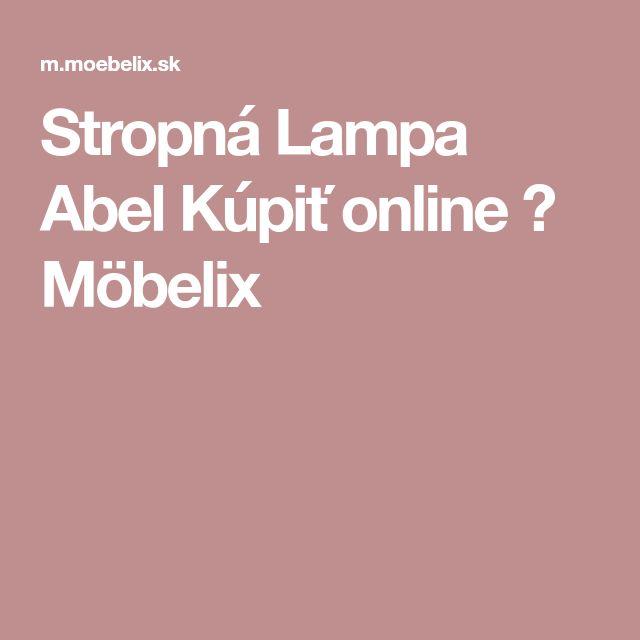 Stropná Lampa Abel Kúpiť online ➤ Möbelix