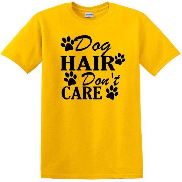 Dog Hair Don't Care with Paws T-Shirt, Pet lover, dog lover tee, Paw Prints, Dog Owner shirt by KidultDesigns on Etsy
