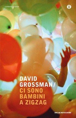 Recensione di Ci sono bambini a zig zag di David Grossman