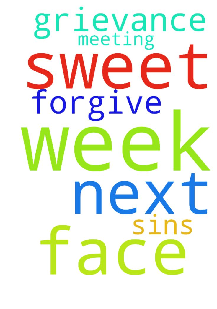 sweet Jesus please help me for next week as i face - sweet Jesus please help me for next week as i face my grievance meeting thank You Lord please forgive my sins in Jesus Name amen Posted at: https://prayerrequest.com/t/GLy #pray #prayer #request #prayerrequest