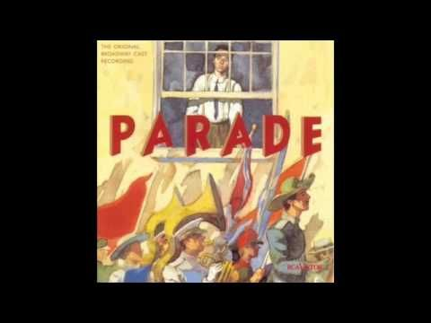 Parade, Musical OBC 1998. by Jason Robert Brown