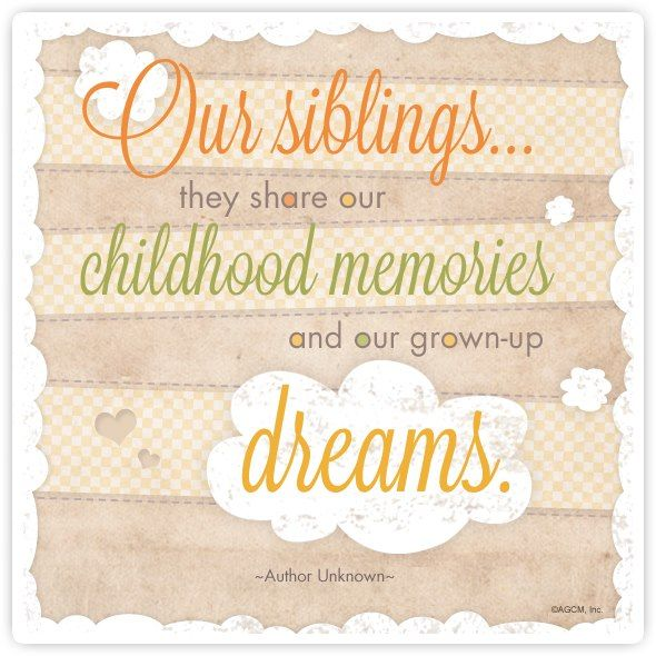 Sibling Quotes: Siblings Quote
