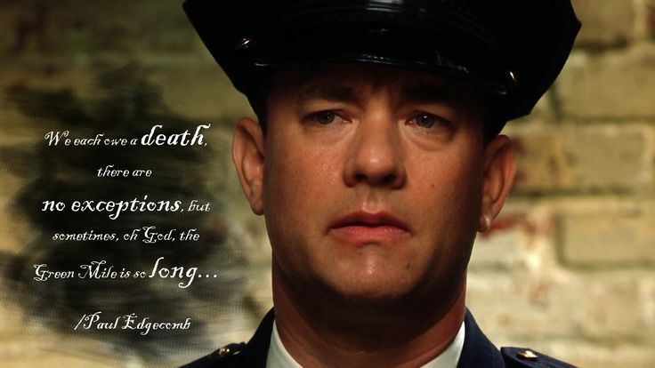 Famous Tom Hanks Movie Quotes: The Green Mile Movie Quotes - Bing Images