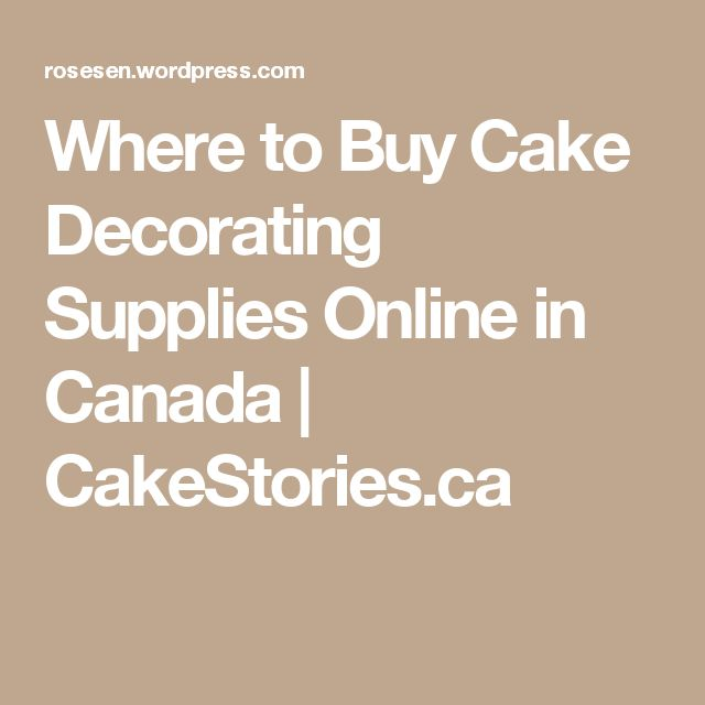 Where To Buy Cake Decorating Supplies Online In Canada