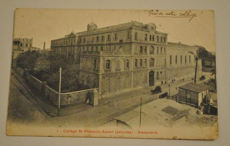 كلية الچزويت، الإسكندرية Alexandrie College Saint Francois Xavier Jesuites