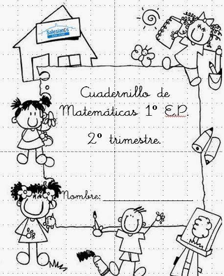 1º Ciclo de Primaria: CUADERNILLO DE MATEMATICAS PARA IMPRIMIR 1º E.P.