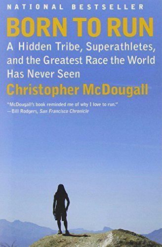 Born to Run: A Hidden Tribe, Superathletes, and the Greatest Race the World Has Never Seen Random House http://smile.amazon.com/dp/0307279189/ref=cm_sw_r_pi_dp_Xu-kvb1KC5059