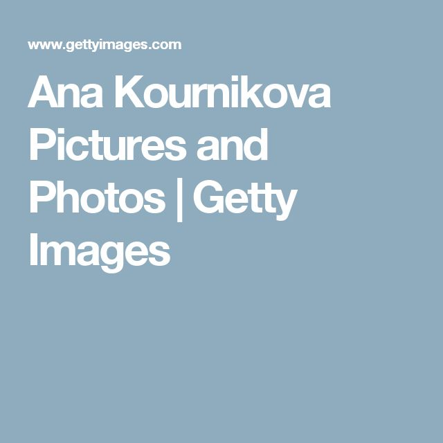 Ana Kournikova Pictures and Photos | Getty Images
