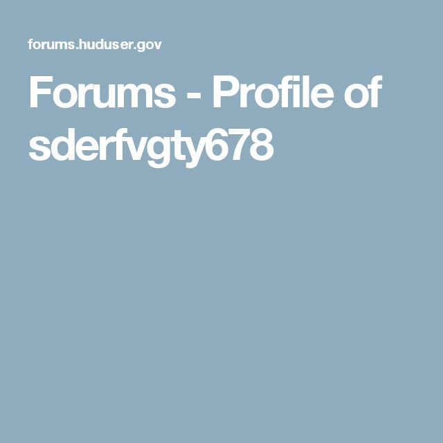 Forums - Profile of sderfvgty678
