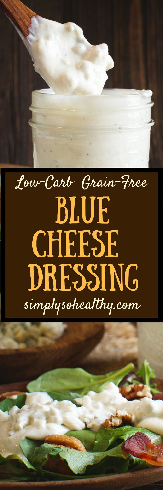 This low-Carb Blue Cheese Dressing (Dip) adds savory creaminess to any salad, but with fewer carbs than most purchased blue cheese dressings. This dressing can be part of a low-carb, keto, Atkins, diabetic, gluten-free. grain-free or Banting diet.