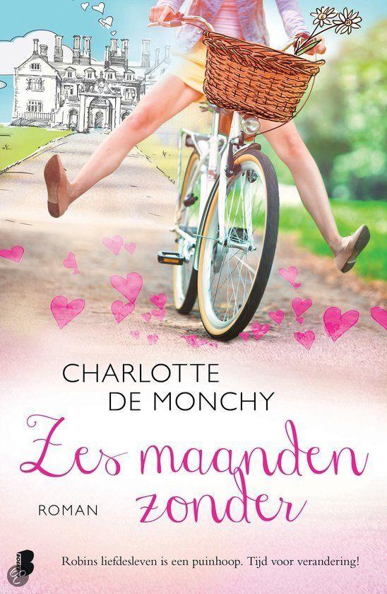Zes maanden zonder - Charlotte de Monchy