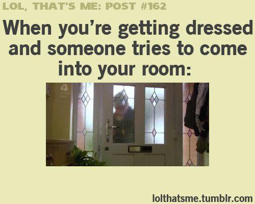 Well I don't kick the door but still true