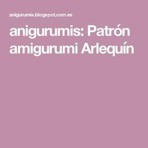 anigurumis: Patrón amigurumi Arlequín