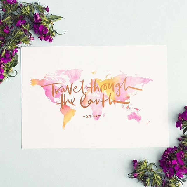 Life Of My Heart — Travel the Earth Quran verses brush lettered Islamic Wall Art Prints. www.lifeofmyheart.com.au