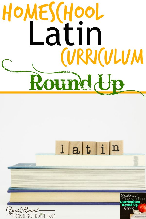 Homeschool Latin Curriculum Round Up - http://www.yearroundhomeschooling.com/homeschool-latin-curriculum-round/
