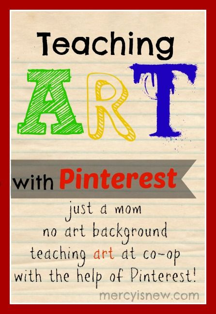 Teaching Art {with the help of Pinterest} - teaching art with no art background, with the help of Pinterest! An introductory post to a fabulous series! #hismercyisnew