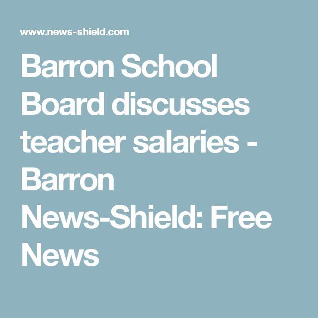 Barron School Board discusses teacher salaries - Barron News-Shield: Free News