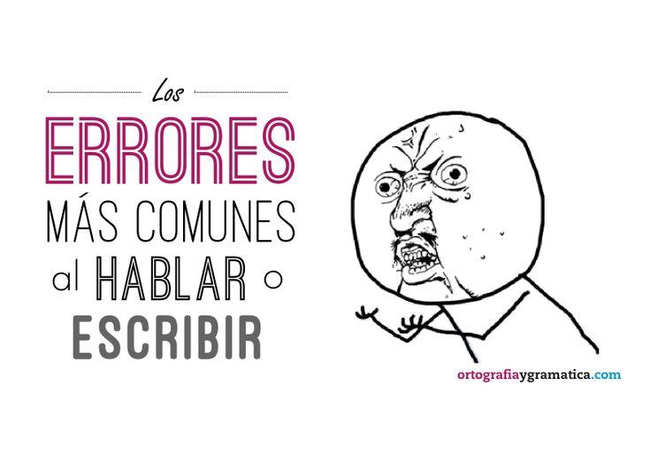 Los errores más comunes al escribir o hablar | Entre uso de pleonasmos, usos incorrectos de frases prepositivas, o la confusión en palabras que suenan igual ¿Qué errores cometes tú? #LearnSpanish #SpanishFail